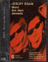 Egan, Lesley;  Mord aus dem Jenseits  - A Serious Investigation