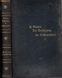 Bücher, Karl; Die Entstehung der Volkswirtschaft - Vorträge und Aufsätze - erste Sammlung 12. u. 12. Auflage