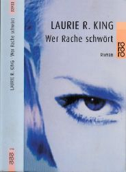 King, Laurie R.;  Wer Rache schwört