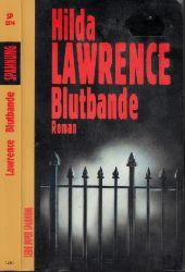Lawrence, Hilda; Blutbande Aus dem Amerikanischen von Detlef Neuls