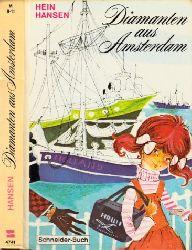 Hansen, Hein;  Diamanten aus Amsterdam