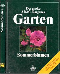 Autorengruppe;  Der große ADAC-Ratgeber Garten - Sommerblumen