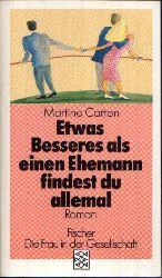 Carton, Martine: Etwas Besseres als einen Ehemann findest du allemal 161.-190. tausend