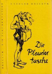 Desczyk, Gerhard; Die Plaudertasche gefüllt mit guten Witzen, einiger Narrenweisheit und vielerlei süßem Geschwätz Illustrationen: Hanns Georgi 3. Auflage