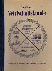 Mattern, Ernst; Wirtschaftskunde für gewerbliche Berufsschulen 5. Auflage