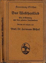 Althof, Hermann;  Das Waltharilied - Ein Heldensang aus dem zehnten Jahrhundert