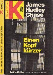 Chase, James Hadley;  Einen Kopf kürzer - Action-Thriller