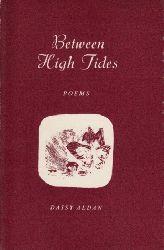 Aldan, Daisy; Between high Tides - Poems