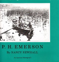 Newhall, Nancy; P. H. Emerson - The Fight for Photography as a Fine Art