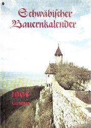 Autorengruppe;  Schwäbischer Bauernkalender 1964 - Ein Schaltjahr von 366 Tagen das 16. des 20. Jahrhunderts
