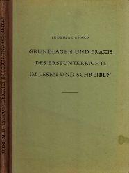 Reinhardt, Ludwig; Grundlagen und Praxis des Erstunterrichts im Lesen und Schreiben