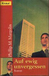 Margolin, Phillip M.: Auf ewig unvergessen