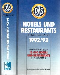 Autorengruppe; Hotels und Restaurants in Deutschland 1992/ 93 - Der Wegweiser zu 18.000 Hotels und Restaurants in 3.000 Orten 4. Auflage
