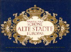 Autorengruppe;  Streifzüge durch schöne alte Städte Europas