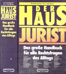 Rutkowsky, Heinz und Max Repschläger; Der Haus Jurist - Das große Handbuch für alle Rechtsfragen des Alltags