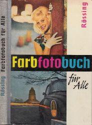 Rössing, Roger; Farbfotobuch für alle 3. Auflage - 24.-38. Tausend