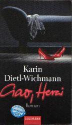 Dietl-Wichmann, Karin: Ciao, Herzi