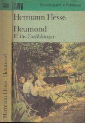 Hesse, Hermann;  Heumond - Frühe Erzählungen Taschenbibliothek der Weltliteratur