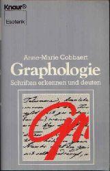 Cobbaert, Anne-Marie: Graphologie Schriften erkennen und deuten - Mit 273 Schriftproben im laufenden Text.