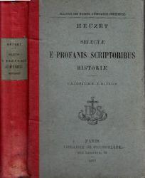 Appert, M. L´Abbe;  Heuzet Selectä - E Profanis Scriptoribus Historiä