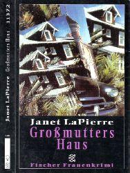 LaPierre, Janet; Großmutters Haus - Kriminalroman