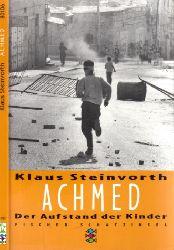 Steinvorth, Klaus; Achmed - Der Aufstand der Kinder Mit Bildern von Brigitte Pönninghaus