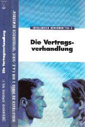 Dröll, Dieter; Erfolgreich bewerben - Teil 3: Die Vertragsverhandlung 4. Auflage