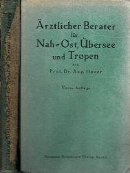 Hauer, Aug.; Ärztlicher Berater für Nah-Ost, Übersee und Tropen