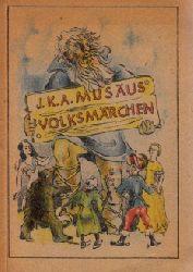 Musäus, Johann K.A.; Volksmärchen 1.-5. tausend