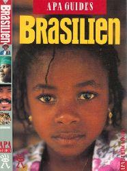 Höfer, Hans, Edwin Taylor und Patrick Cunningham;  Brasilien - Apa Guides