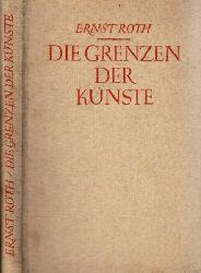 Roth, Ernst; Die Grenzen der Künste