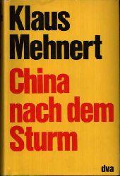 Mehnert, Klaus:  China nach dem Sturm Bericht und Kommentar