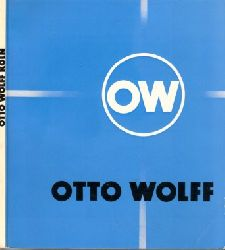 Wolff, Otto; Handel und Produktion