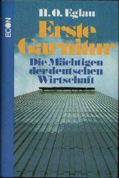 Eglau, Hans Otto; Erste Garnitur - Die Mächtigen der deutschen Wirtschaft