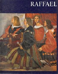Bergerhoff, Renate; Raffael - Welt der Kunst Mit sechzehn farbigen Tafeln und einundvierzig einfarbigen Abbildungen 2. Auflage