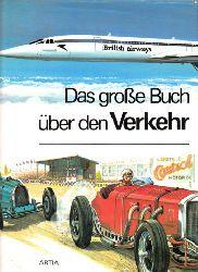 Autorengruppe; Das große Buch über den Verkehr