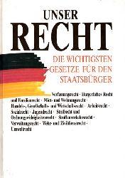 Herzog, Roman; Unser Recht - Die wichtigsten Gesetze für den Staatsbürger Stand: 20. März 1991 3., völlig neubearbeitete Auflage 1991