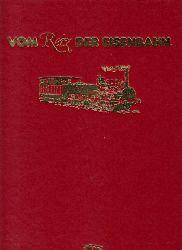 Rossberg , Ralf Roman ; Vom Reiz der Eisenbahn
