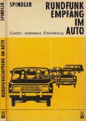 Spindler, Eberhard;  Rundfunkempfang im Auto - Geräte, Antennen, Entstörung