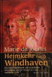 de Jourlet, Marie: Heimkehr nach Windhaven Die Familienchronik der tollkühnen Bouchards und ihr Kampf um das verlorene Erbe.