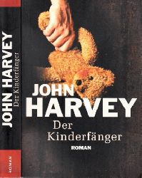 Harvey, John;  Der Kinderfänger