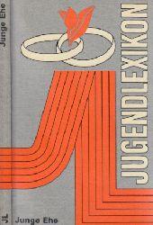 Aresin, Lykke und Annelies Müller-Hegemann;  Jugendlexikon - Junge Ehe