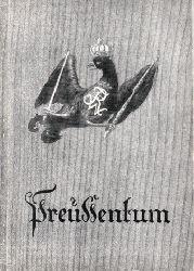 Niedermeyer, Gerhard; Preußentum herausgegeben vom Luftwaffenführungsstab Ic / VIII