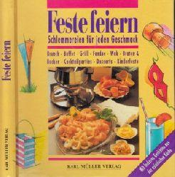 Kastenhuber, Reingard; Feste feiern - Schlemmereien für jeden Geschmack