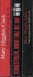Higgins Clark, Mary;  Und morgen in das kühle Grab - Schwesterlein, komm tanz mit mir - Denn vergeben wird dir nie 3 Bücher