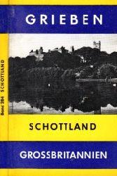 Autorengruppe;  Grieben-Reiseführer - Schottland - Grossbritanien Band 284