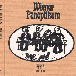 Kein, Ernst und Jörg Hornberger; Wiener Panoptikum