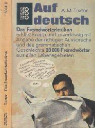Textor, A.M.; Auf deutsch - Das Fremdwörter-Lexikon 126.-155. Tausend