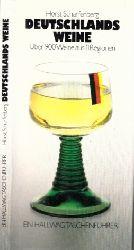 Scharfenberg, Horst; Deutschlands Weine - über 900 Weine aus 11 Regionen Ein Hallwag-Taschenführer 3., verbesserte Auflage