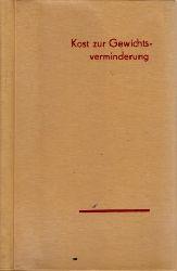Schmidt, Dorothea und Jutta Schicht; Kost zur Gewichtsverminderung mit 4 Tabellen 12., überarbeitete Auflage